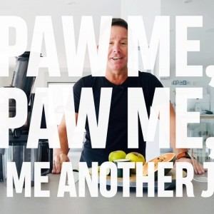 Juice Along With Jason – Paw Me, Paw Me, Paw Me Another Juice